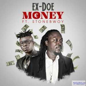 Ex-Doe - Sika (Money) Ft. Stonebwoy
